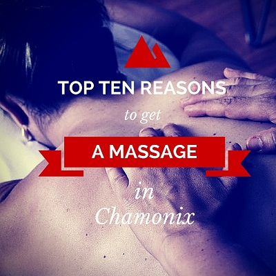 reasons to get a massage in Chamonix